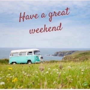 💓 Have a Great Weekend 💓